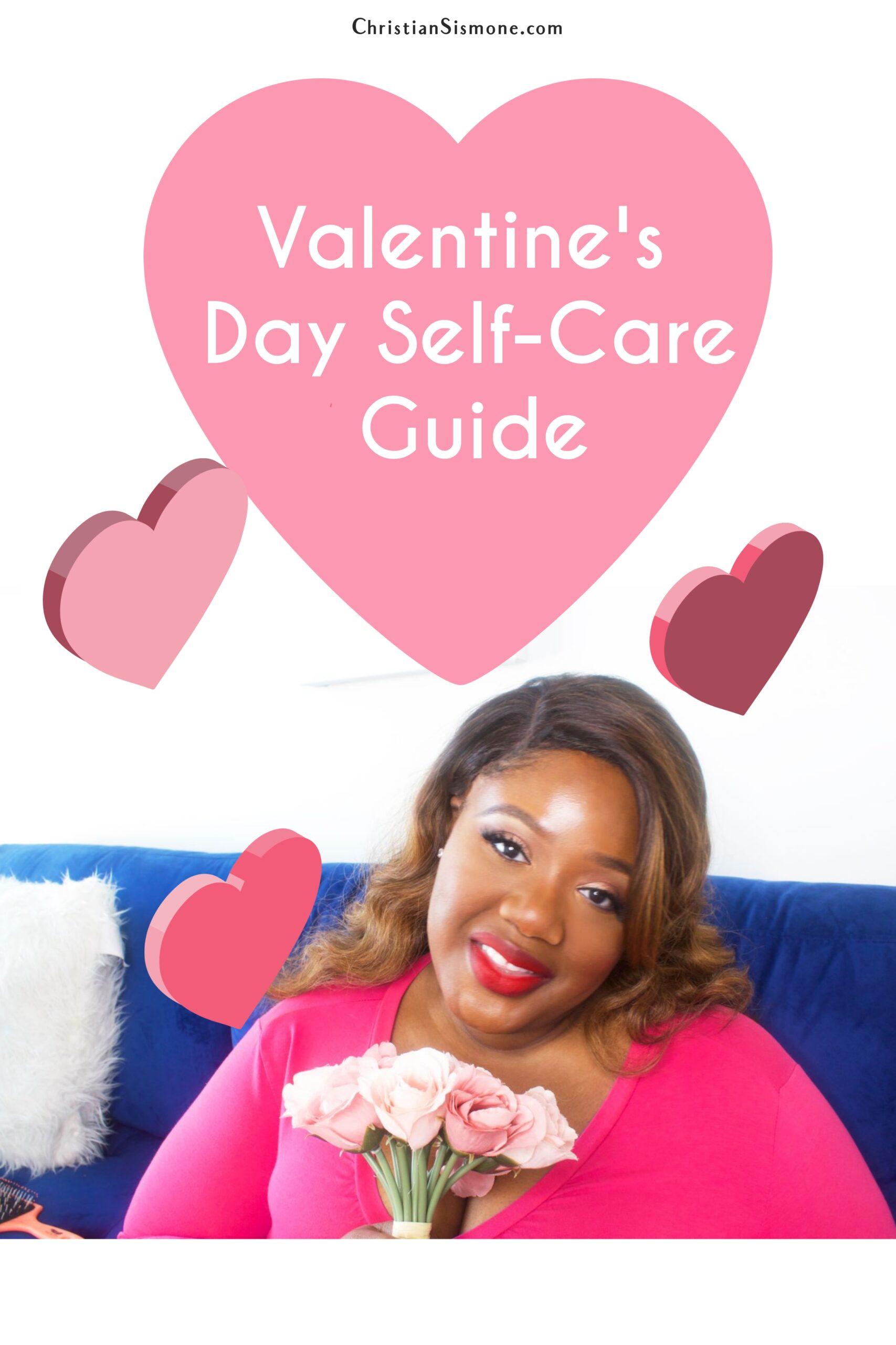 The Single Hottie V-day Self-Care Guide